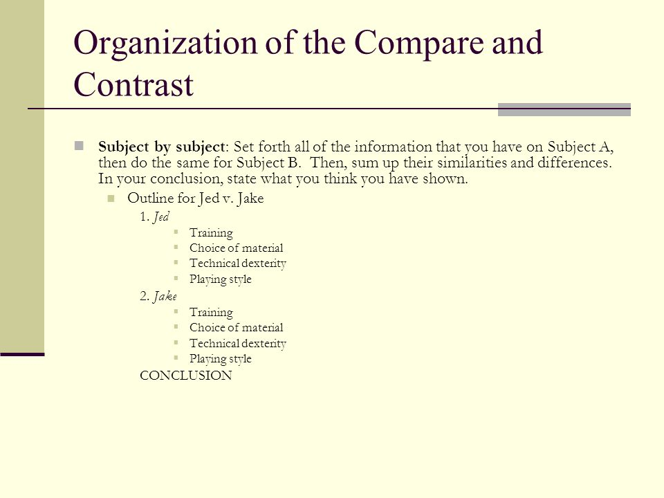 Organization of the Compare and Contrast