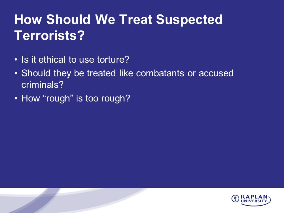 How Should We Treat Suspected Terrorists