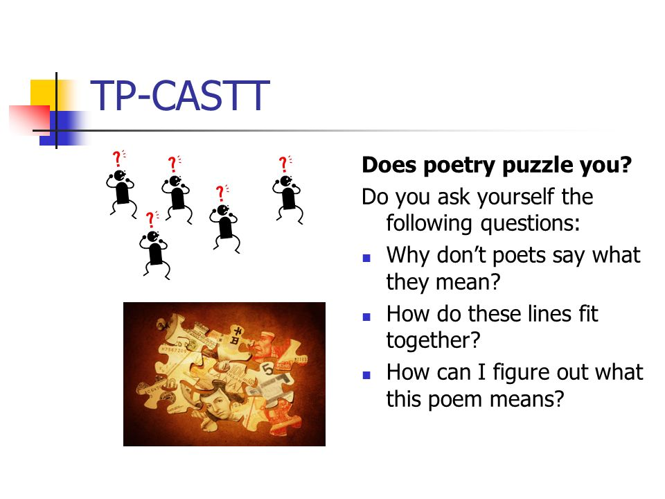 TP-CASTT Does poetry puzzle you