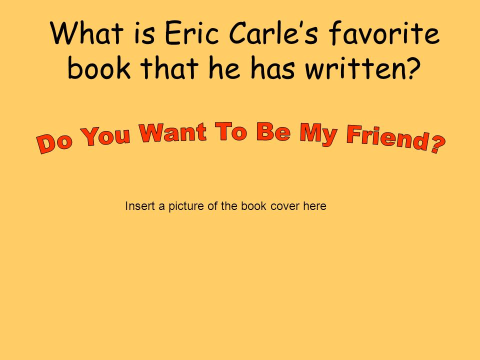 What is Eric Carle's favorite book that he has written