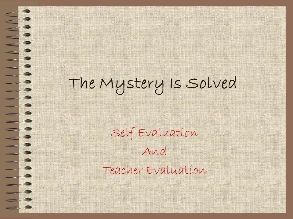 Self Evaluation And Teacher Evaluation