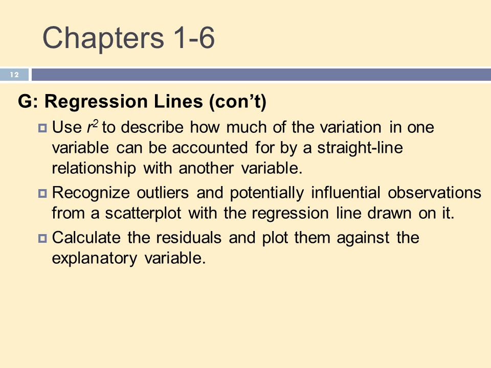 Chapters 1-6 G: Regression Lines (con't)