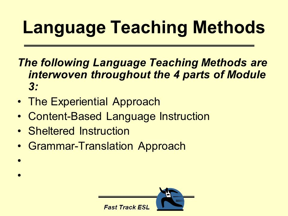 esl teaching methodologies Approach for english language teaching policies and practices table of contents  and appropriate infrastructure in addition, the types of methodologies and assumptions about learning and teaching that underlie standards are also based on  a principles-based approach for english language teaching policies and practices.