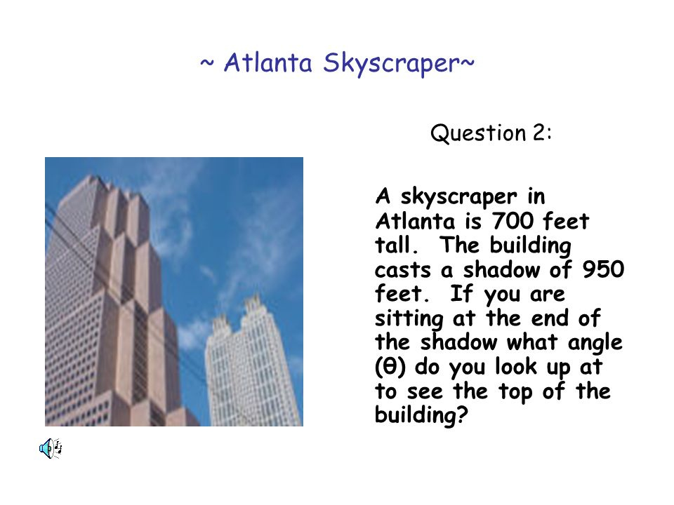 ~ Atlanta Skyscraper~ Question 2: