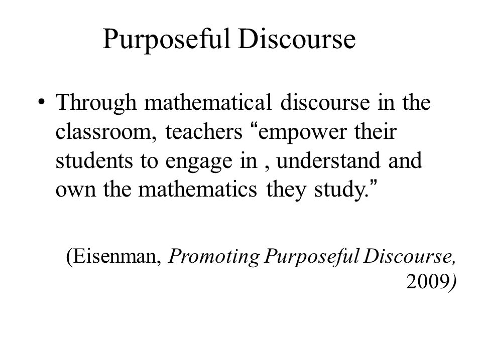 Purposeful Discourse