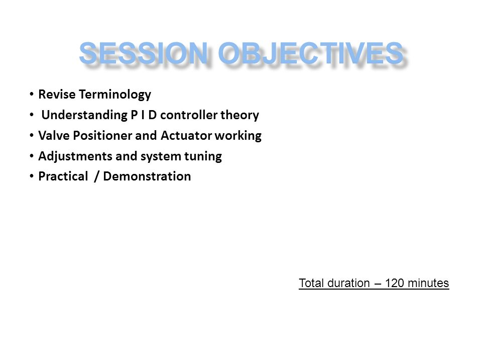 SESSION OBJECTIVES Revise Terminology