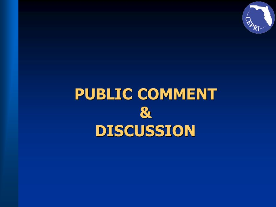 PUBLIC COMMENT & DISCUSSION