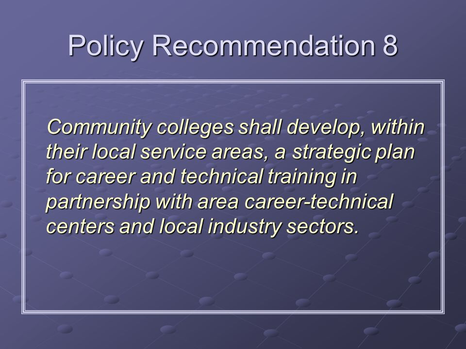 Policy Recommendation 8