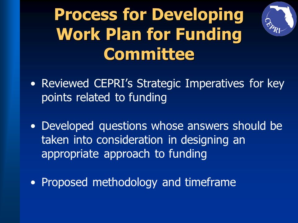 Process for Developing Work Plan for Funding Committee
