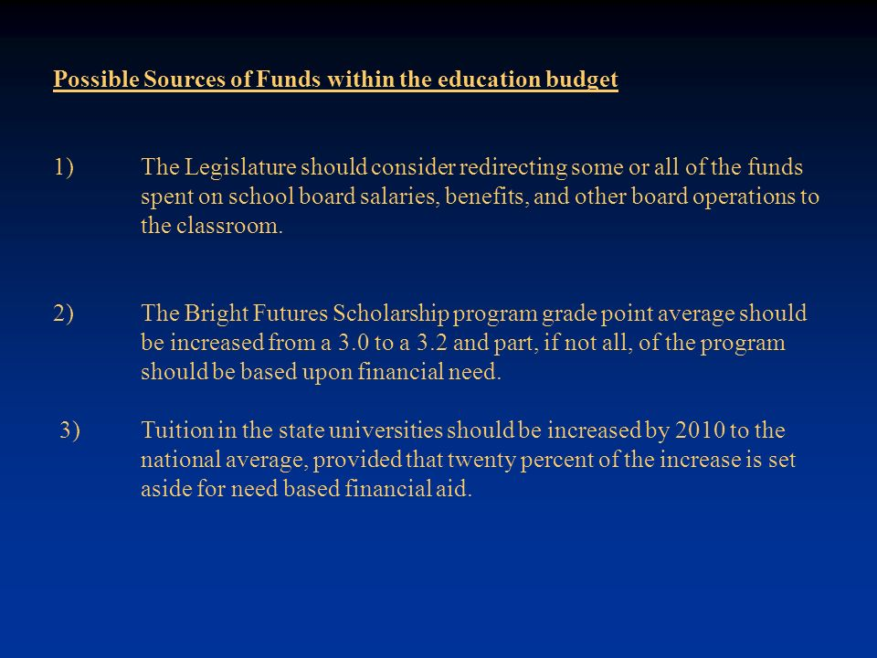 Possible Sources of Funds within the education budget