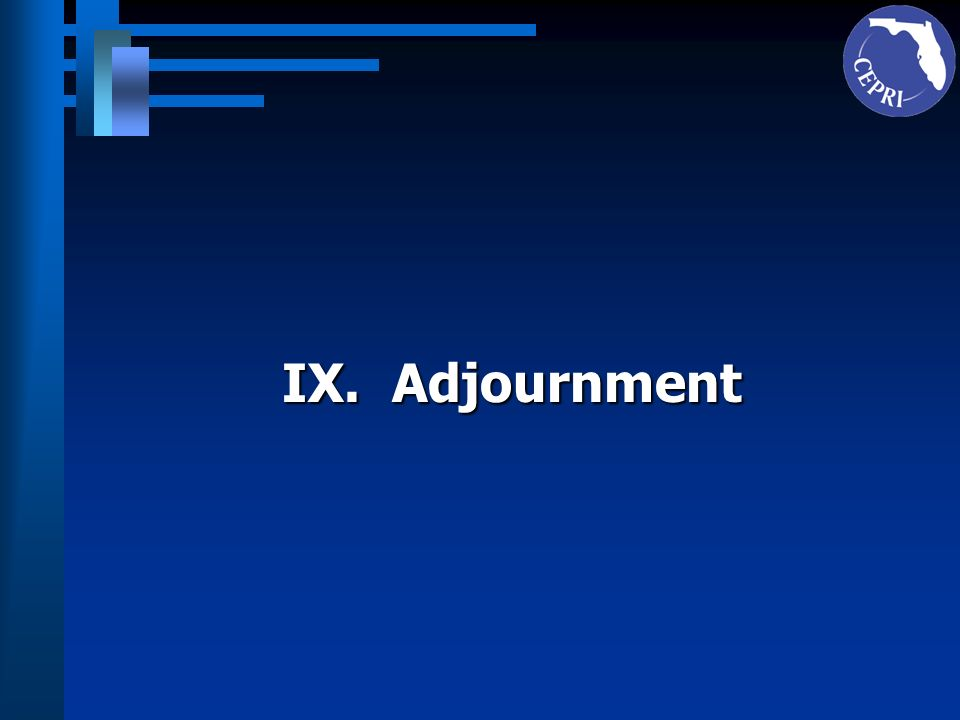IX. Adjournment