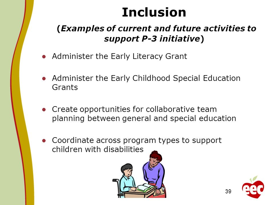 Inclusion (Examples of current and future activities to support P-3 initiative)