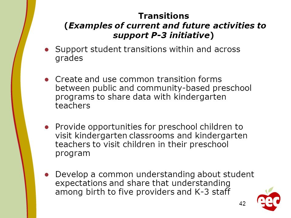 Transitions (Examples of current and future activities to support P-3 initiative)