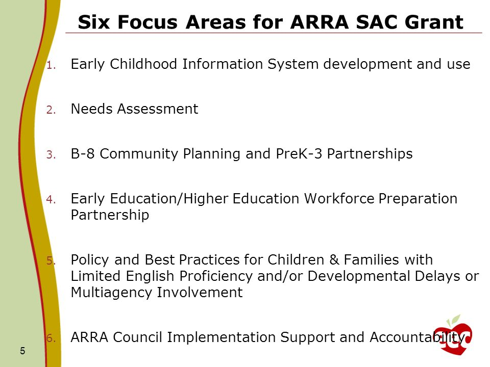 Six Focus Areas for ARRA SAC Grant