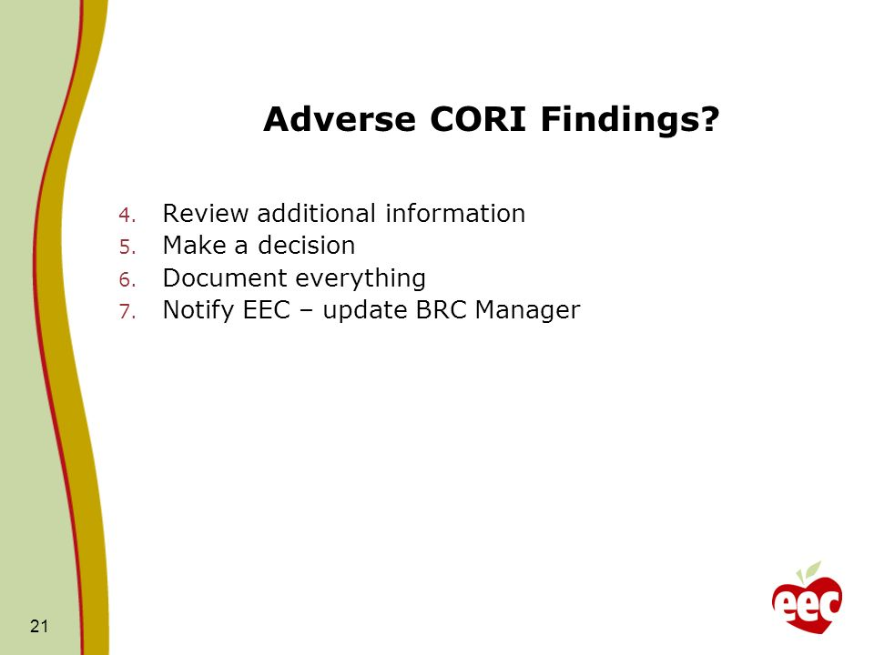 Adverse CORI Findings Review additional information Make a decision