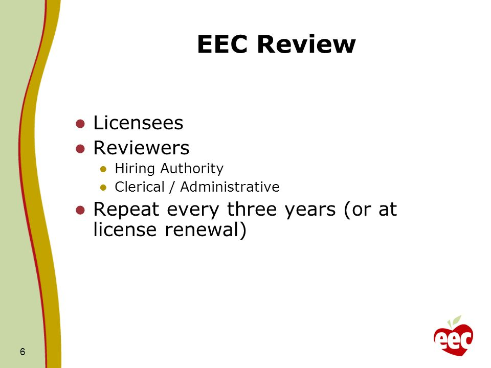 EEC Review Licensees Reviewers