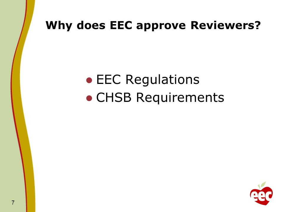 Why does EEC approve Reviewers
