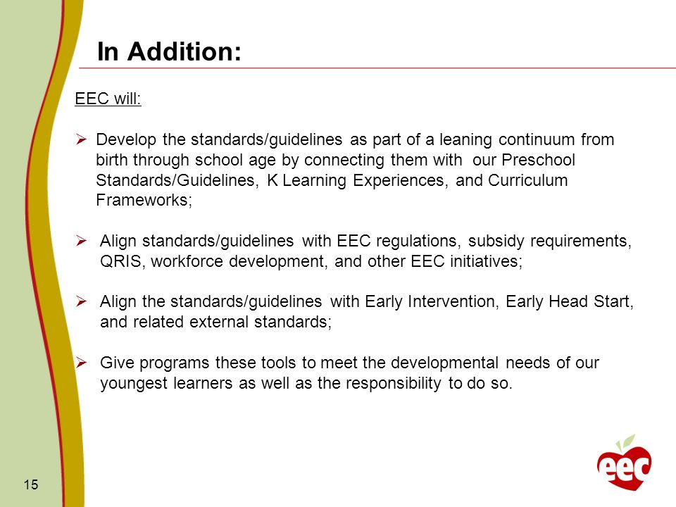 In Addition: EEC will: