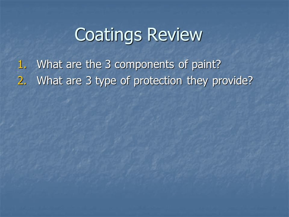 Coatings Review What are the 3 components of paint