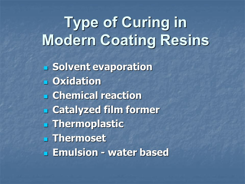 Type of Curing in Modern Coating Resins