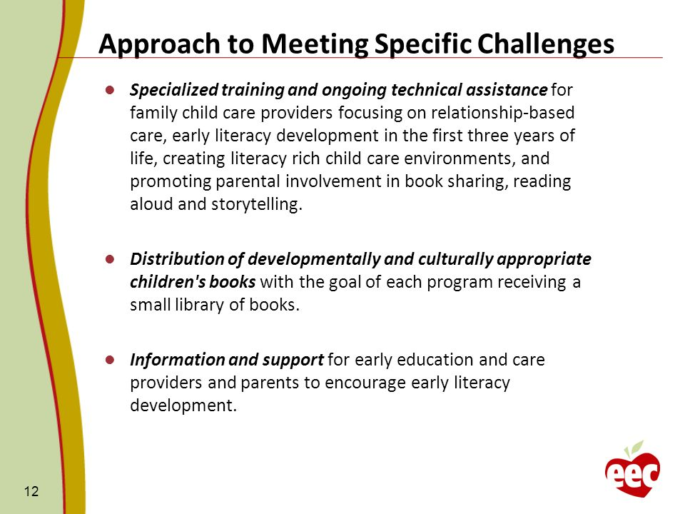 Approach to Meeting Specific Challenges