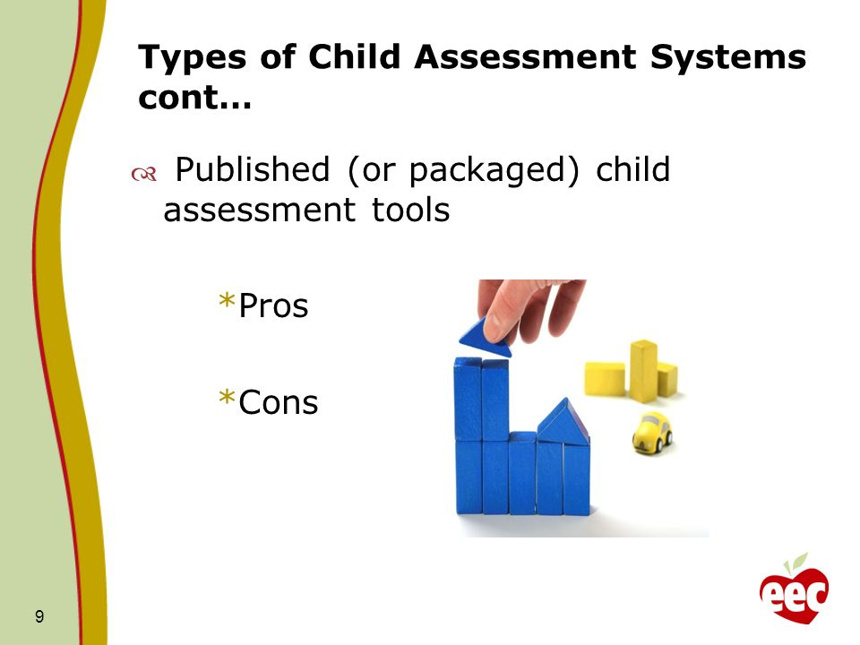 Types of Child Assessment Systems cont…