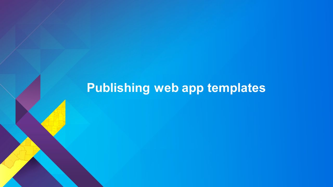 Creating Apps Using ArcGIS Online Templates - ppt download
