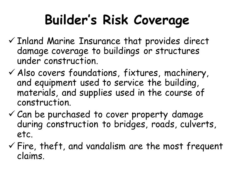 Builder's Risk Coverage