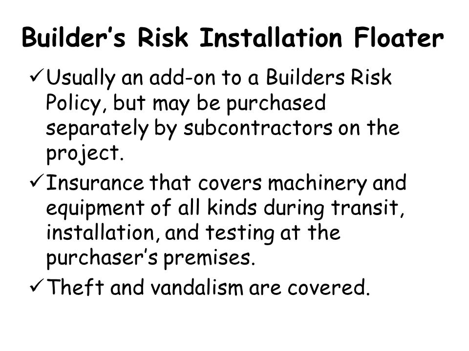 Builder's Risk Installation Floater