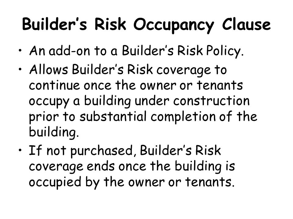 Builder's Risk Occupancy Clause