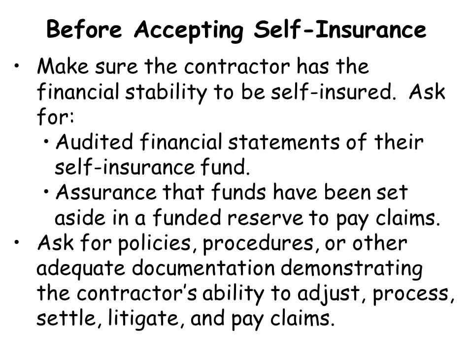 Before Accepting Self-Insurance