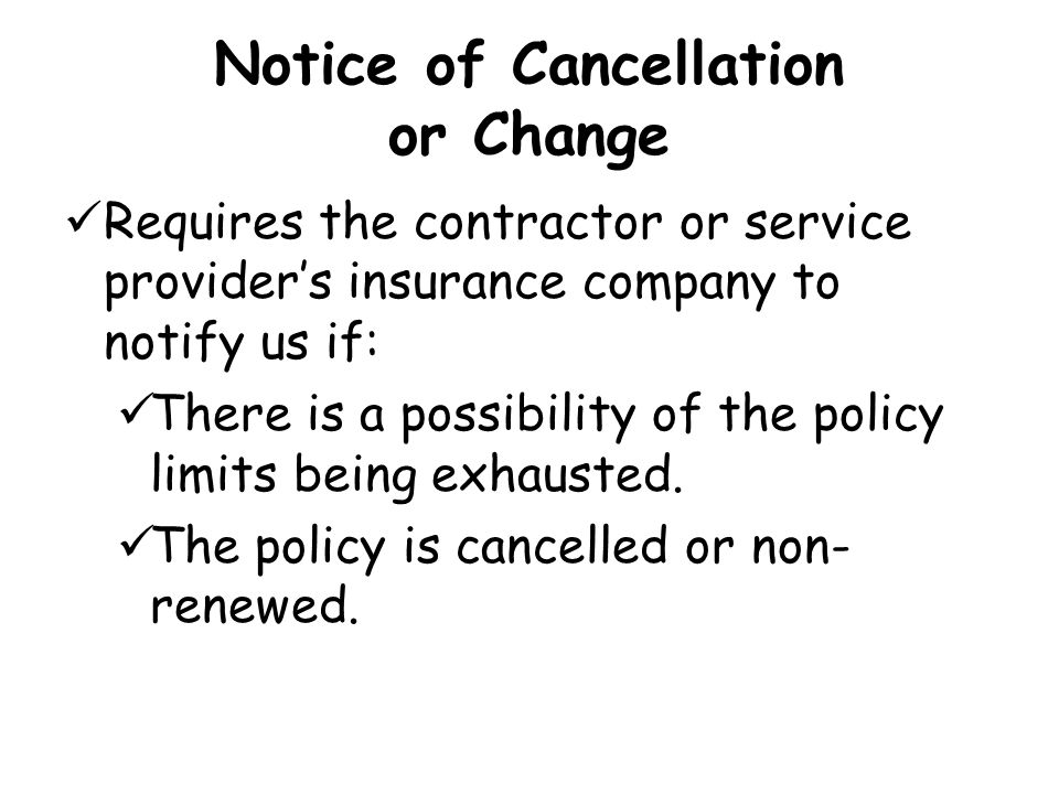 Notice of Cancellation or Change