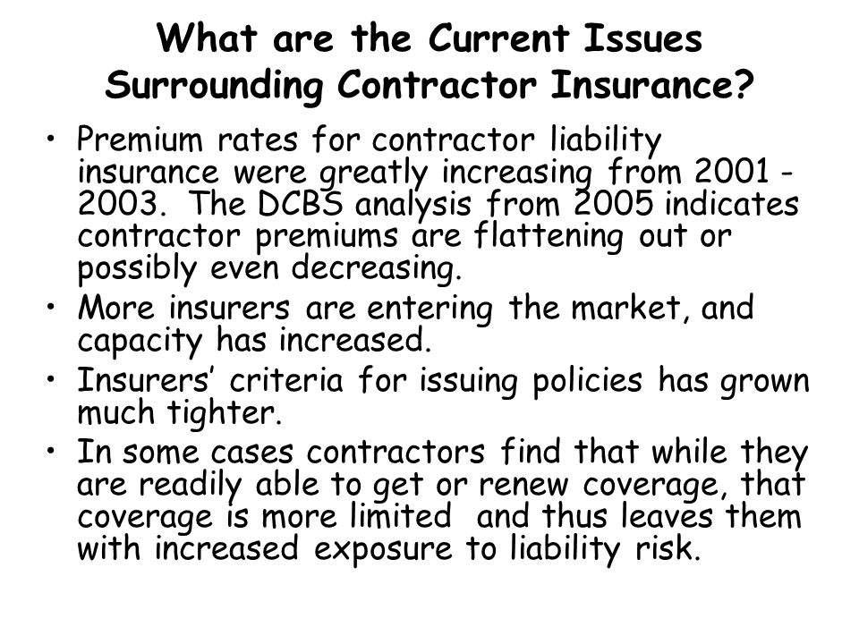 What are the Current Issues Surrounding Contractor Insurance