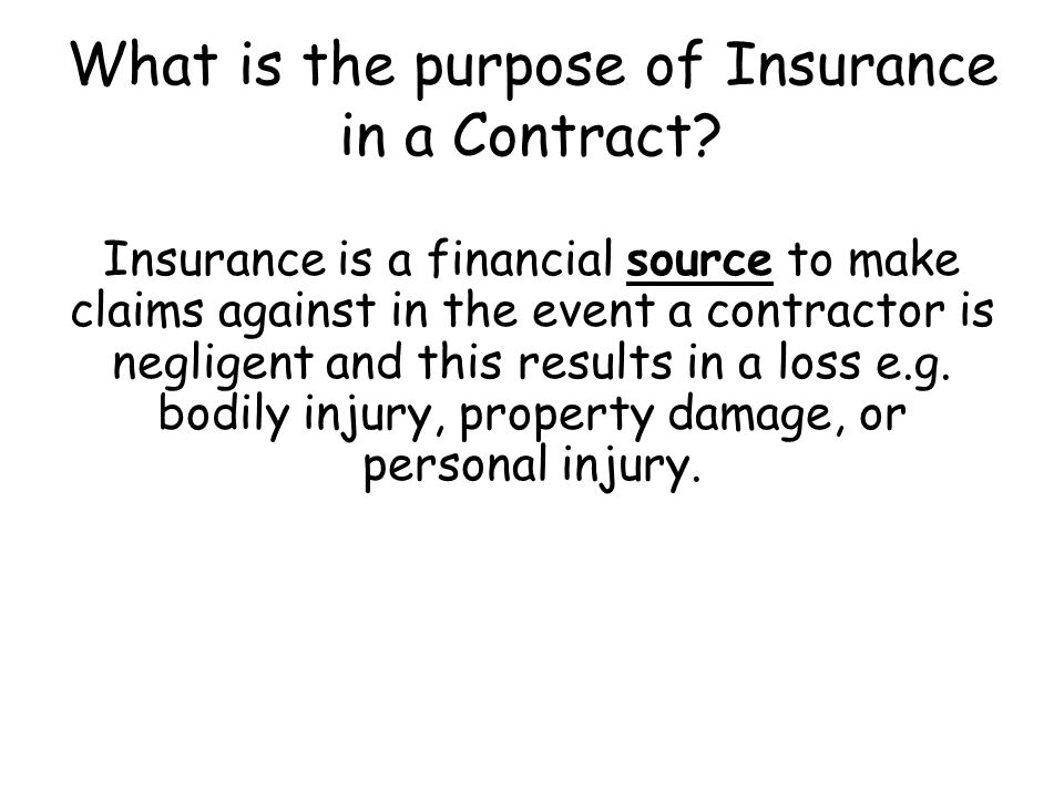What is the purpose of Insurance in a Contract