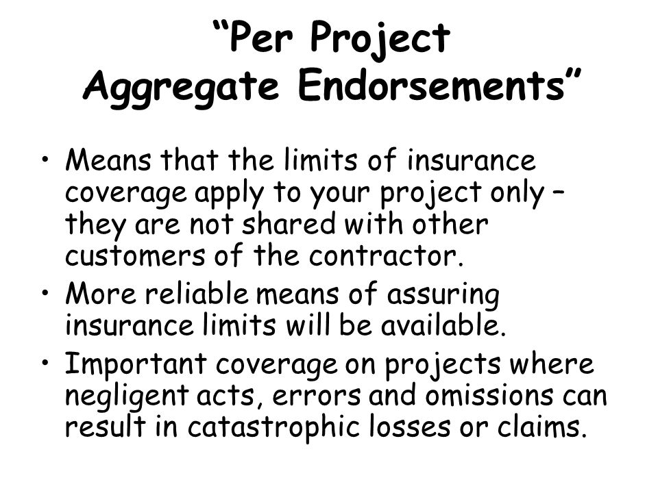 Per Project Aggregate Endorsements