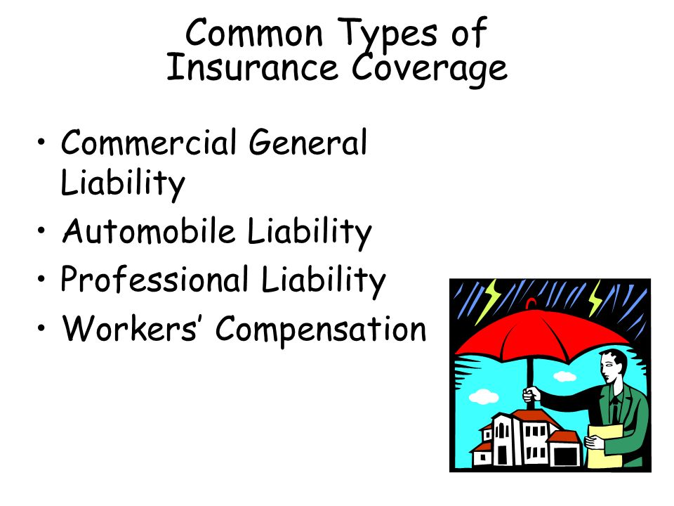 Common Types of Insurance Coverage Commercial General Liability