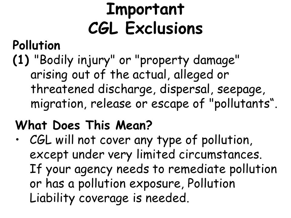 Important CGL Exclusions