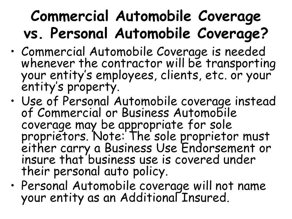 Commercial Automobile Coverage vs. Personal Automobile Coverage