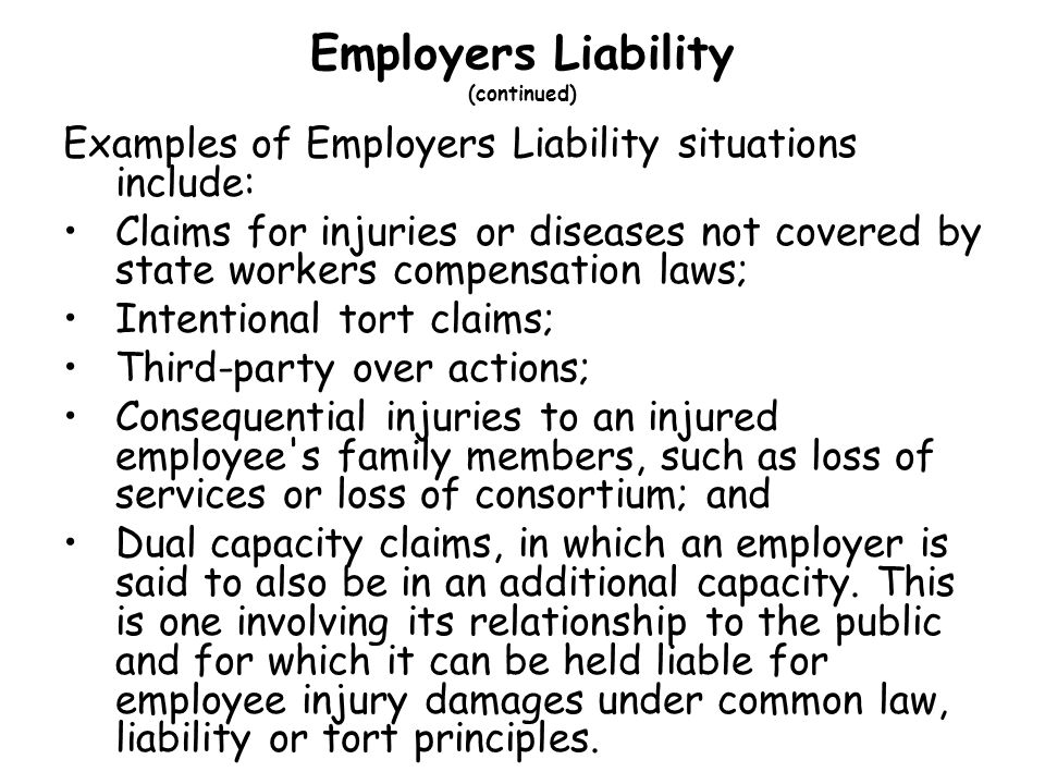 Employers Liability (continued)