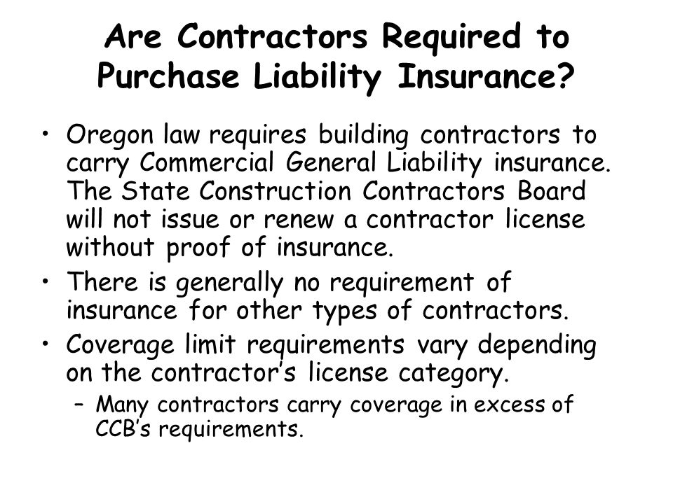 Are Contractors Required to Purchase Liability Insurance