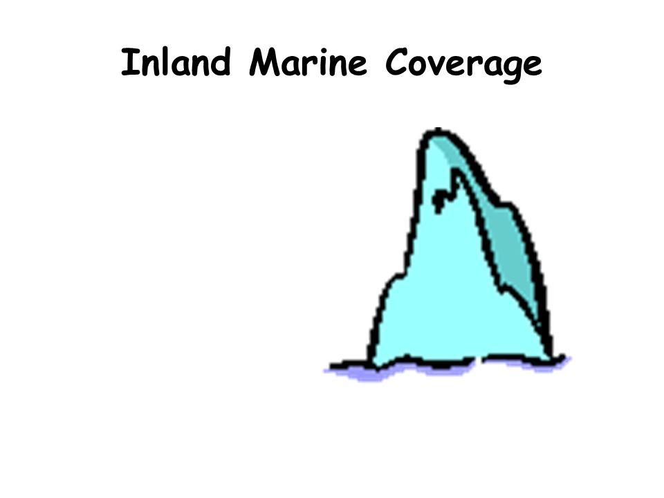 Inland Marine Coverage