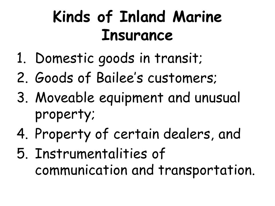 Kinds of Inland Marine Insurance