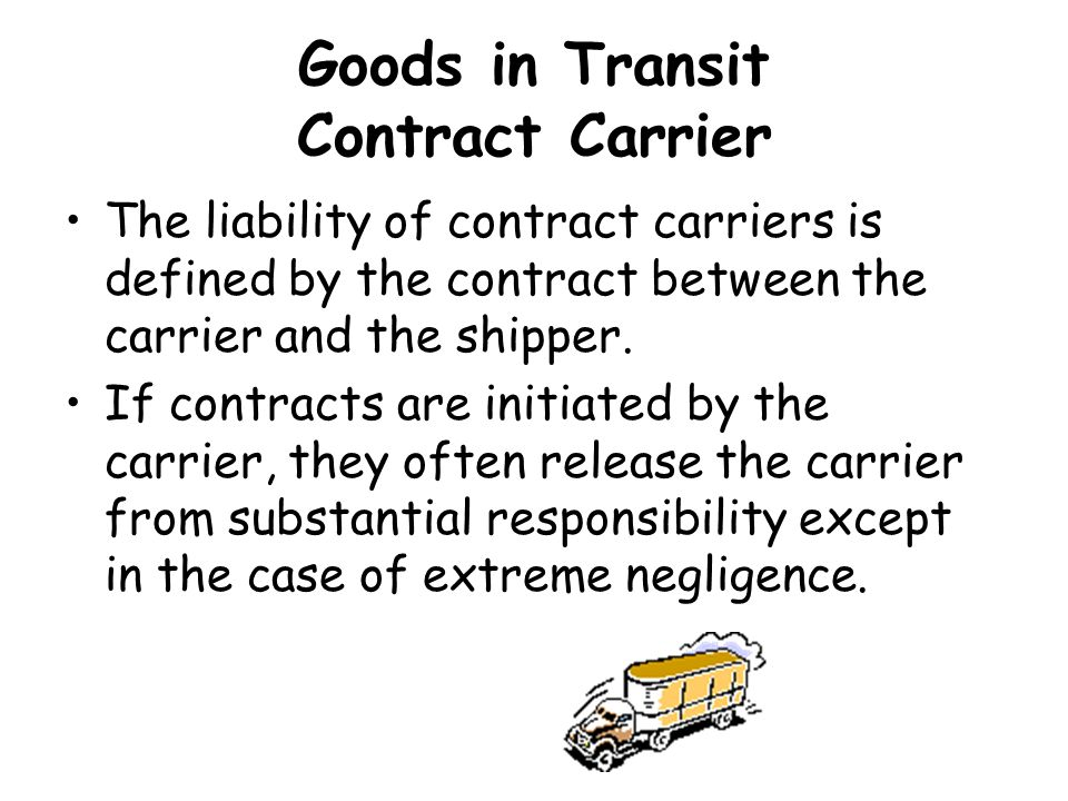 Goods in Transit Contract Carrier