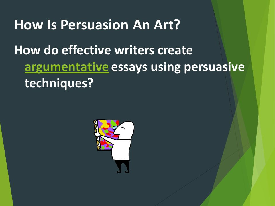 How Is Persuasion An Art