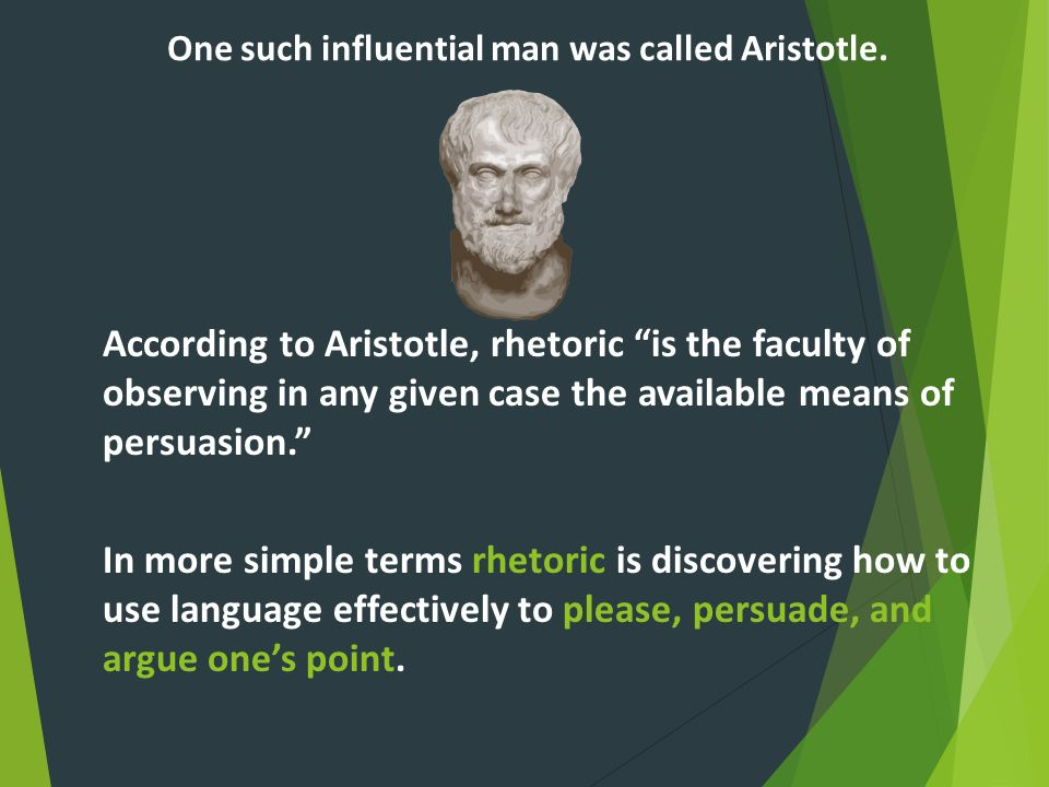 One such influential man was called Aristotle.