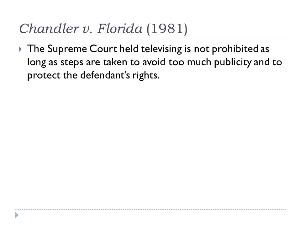 Chandler v. Florida (1981)