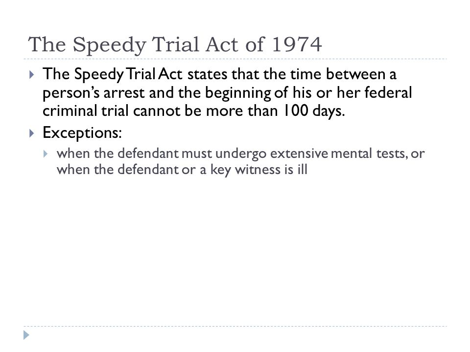 The Speedy Trial Act of 1974