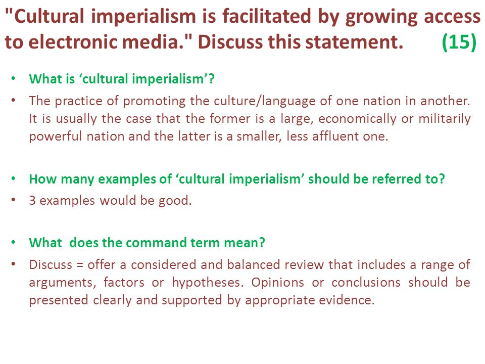 give three examples of cultural imperialism