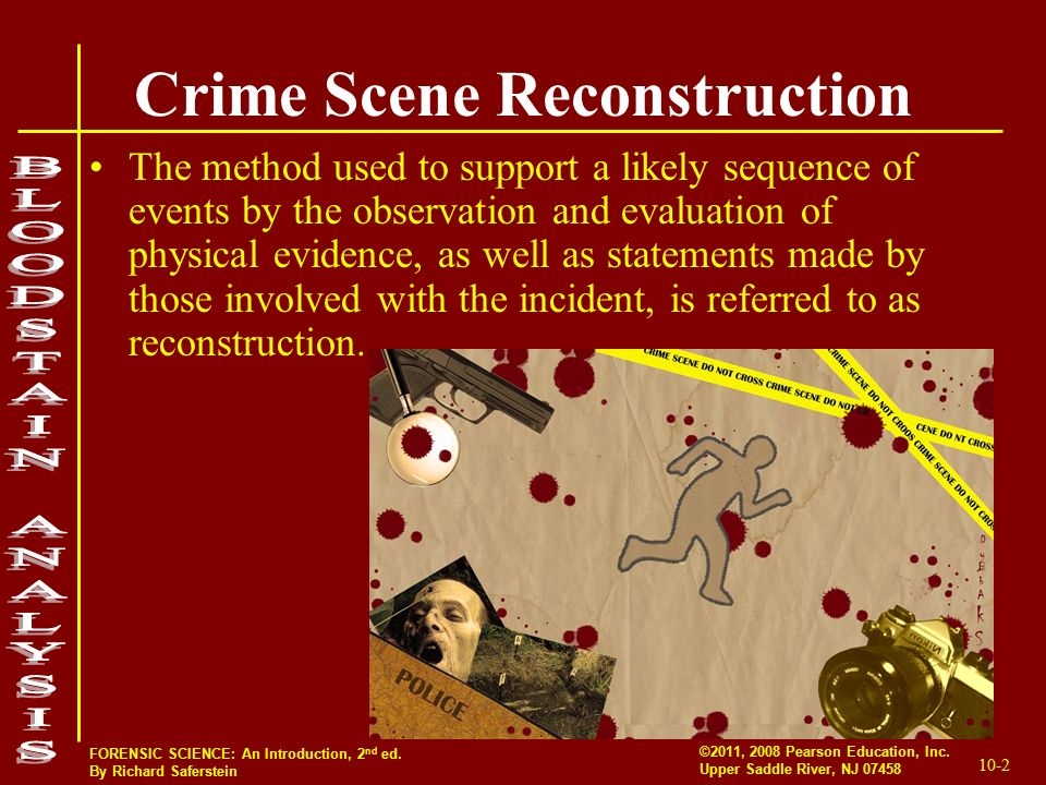 Crime Scene Reconstruction Forensic Bloodstain Pattern Analysis