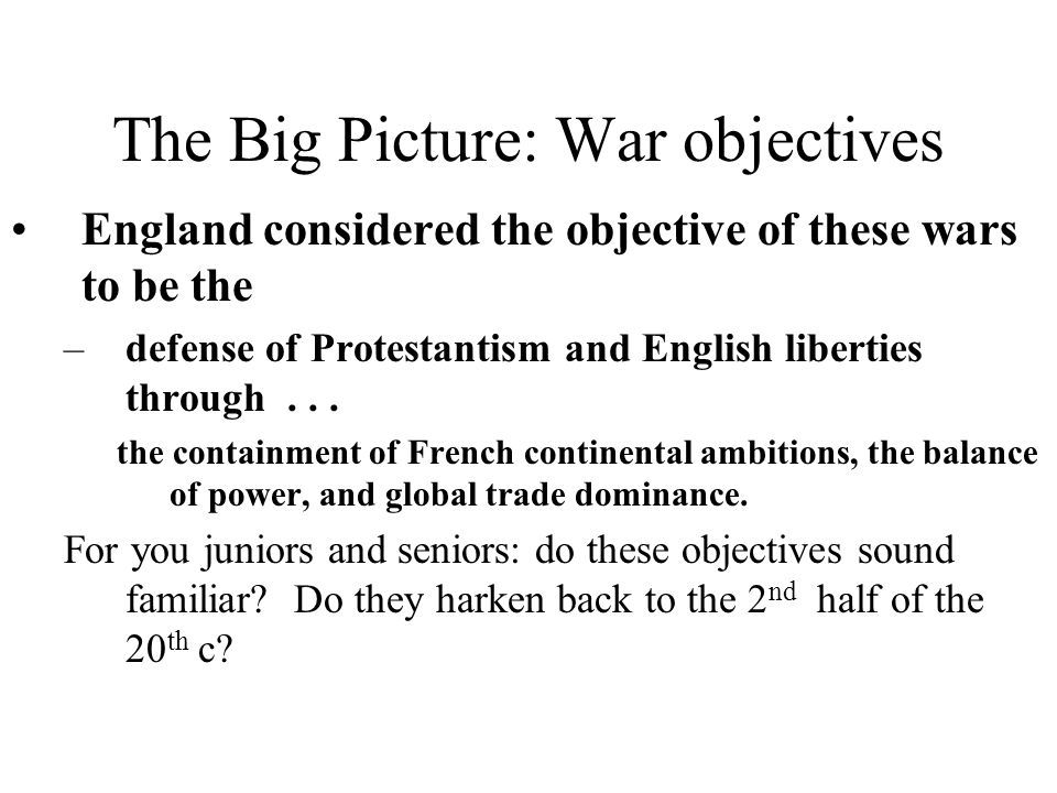 The Big Picture: War objectives